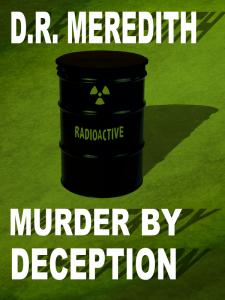 Murder by Deception, a John Lloyd Branson mystery by D.R. Meredith